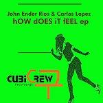 John 'Ender' Rios How Does It Feel EP