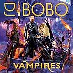 DJ Bobo Vampires