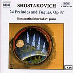 Konstantin Scherbakov 24 Preludes And Fugues, Op.87