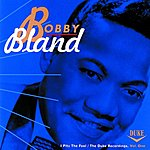 Bobby 'Blue' Bland I Pity The Fool: The Duke Recordings, Vol.1