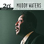 Muddy Waters 20th Century Masters - The Millennium Collection: The Best Of Muddy Waters