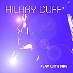 Hilary Duff Play With Fire (Richard Vission Remix)