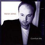 Aaron James Comfort Me (4 Track Maxi-Single)