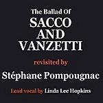 Stéphane Pompougnac Ballad Of Sacco And Vanzetti (Maxi-Single)