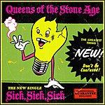 Queens Of The Stone Age Sick, Sick, Sick (Single)