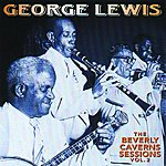 George Lewis The Beverly Caverns Sessions, Vol.2