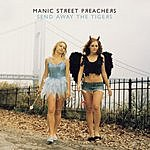 Manic Street Preachers Send Away The Tigers