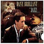 Dany Brillant Jazz...A La Nouvelle Orleans