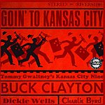 Buck Clayton Goin' To Kansas City