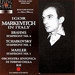 Igor Markevitch Igor Markevitch In Italy: Symphony No.4, Op.36/Symphony No.4, Op.98/Symphony No.1, 'Titan'