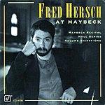 Fred Hersch The Maybeck Recital Hall Series, Vol.31