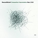 Roscoe Mitchell Composition/Improvisation Nos. 1, 2 & 3