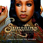 Sunshine Anderson Force Of Nature: The Remixes (5-Track Maxi-Single)