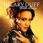 Hilary Duff With Love (Richard Vission Remix)