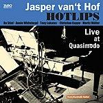 Jasper Van't Hof Hotlips (Live At Quasimodo)