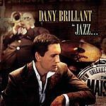 Dany Brillant Jazz...À La Nouvelle Orléans