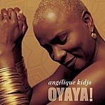 Angélique Kidjo Oyaya! (Bonus Track)