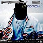 Raye Ray E & Villion : LP Edition (2-Track Single)