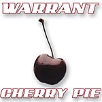 Warrant Cherry Pie (Single)