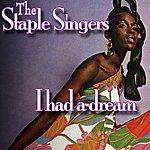 The Staple Singers I Had A Dream