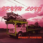 Robert Forster Cryin' Love (3-Track Maxi-Single)