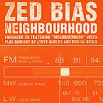 Zed Bias Neighbourhood (3-Track Maxi-Single)