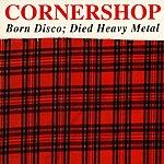 Cornershop Born Disco: Died Heavy Metal (3-Track Maxi-Single)