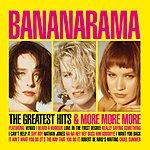 Bananarama The Greatest Hits & More More More