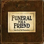 Funeral For A Friend Tales Don't Tell Themselves