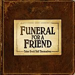 Funeral For A Friend Tales Don't Tell Themselves (Bonus Track)