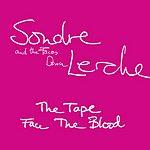 Sondre Lerche The Tape / Face The Blood