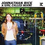 Johnathan Rice A Girl Called Miami EP