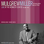 Mulgrew Miller Live At The Kennedy Center, Vol.2