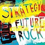 Strategy Future Rock