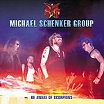 Michael Schenker Group Be Aware Of Scorpions
