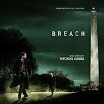 Mychael Danna Breach: Original Motion Picture Soundtrack