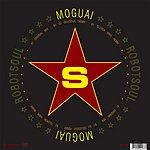 Moguai RobotSoul (3-Track Maxi-Single)