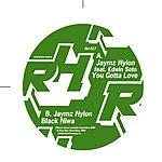 Jaymz Nylon You Gotta Love / Black Niwa