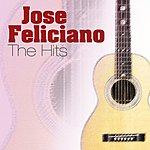 José Feliciano The Hits Album