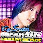 Kim Sozzi Break Up (Cascada Edit) (Single)