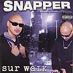 Snapper Sur Walk (Parental Advisory)