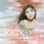 Keiko Matsui Dreamwalk