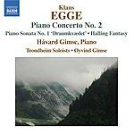 Håvard Gimse Piano Concerto No.2/Piano Sonata No.1 'Draumkvede'/Halling Fantasy