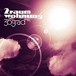 2raumwohnung 36 Grad (4-Track Maxi-Single)