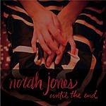 Norah Jones Until The End (Single)