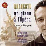 Michel Dalberto Un Piano À L'Opéra