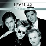 Level 42 The Silver Collection: Level 42