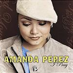 Amanda Perez I Pray
