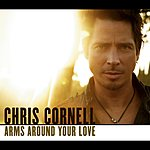 Chris Cornell Arms Around Your Love/Thank You