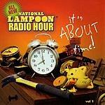 National Lampoon All New National Lampoon Radio Hour (Parental Advisory)